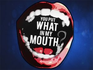 You Put What in My Mouth? logo